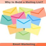Why to Build a Mailing List?