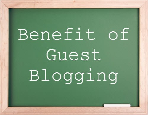 Benefit of Guest Blogging