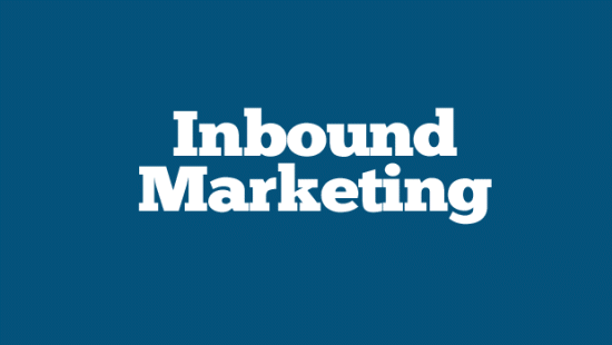 What is Inbound Marketing and How to Benefit from It?