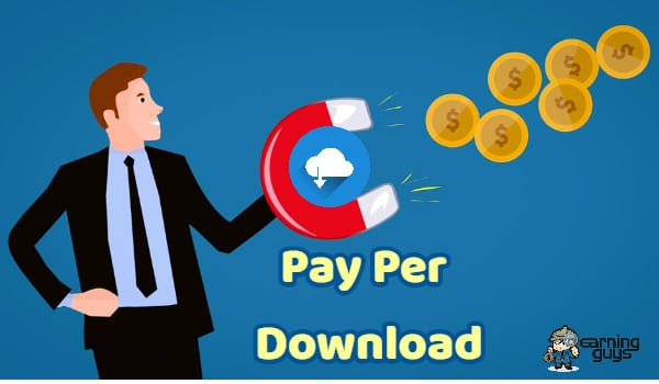 What is Pay Per Download and 8 Best PPD Networks